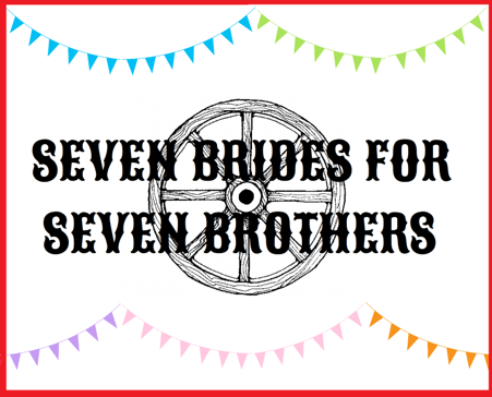 Seven Brides- Update 3/25 and Hair & Makeup Info